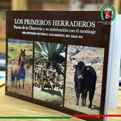"""Este nuevo libro """"Los Primeros Herraderos"""" se une a la literatura charra de investigación histórica"""